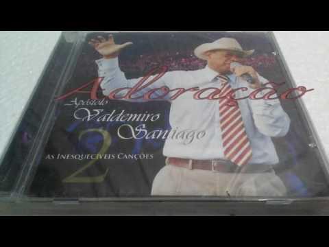 CD Apóstolo Valdomiro Santiago As Inesquecíveis Canções 2 COMPLETO