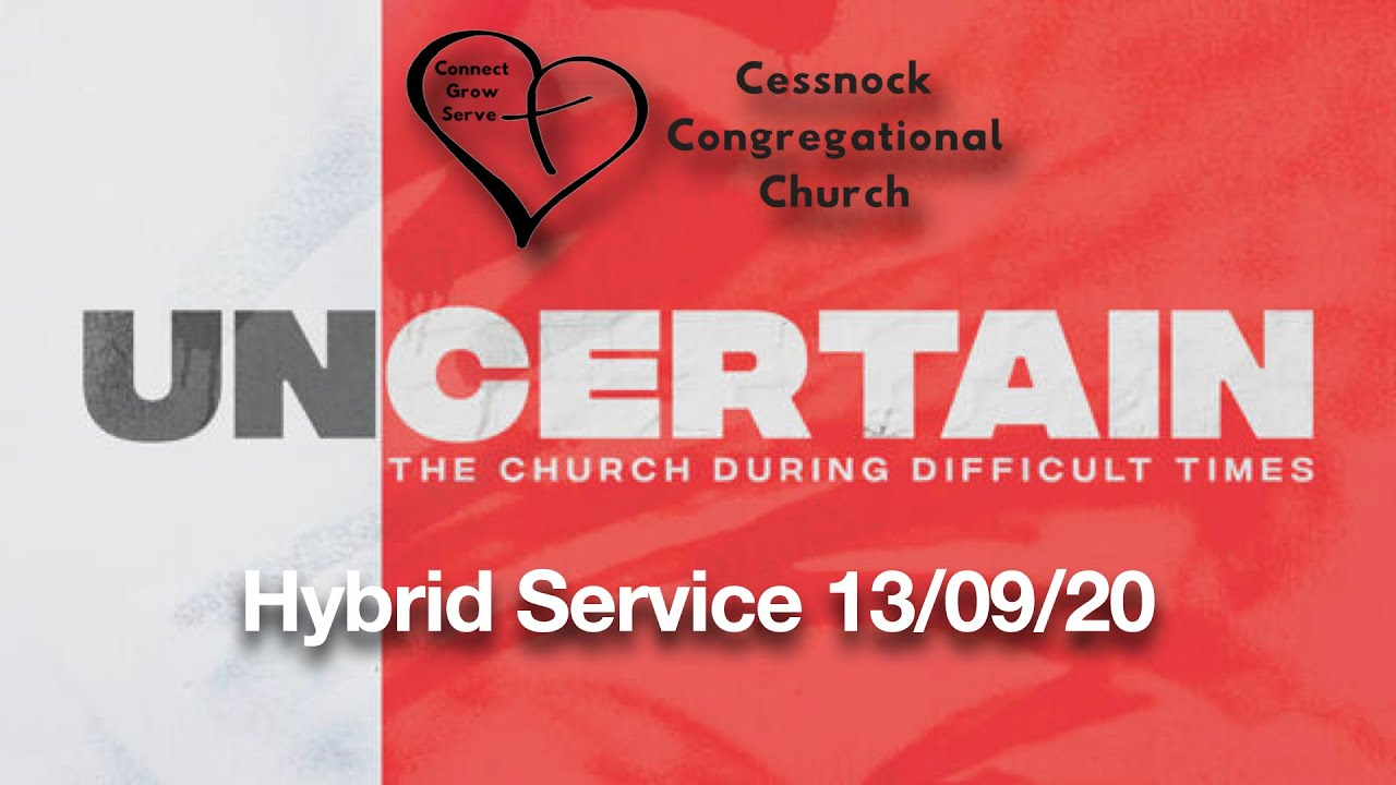 Cessnock Congregational Church Hybrid Service 130920