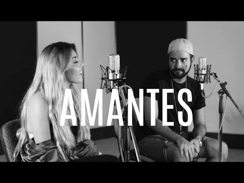 AMANTES - GREEICY X MIKE BAHIA (cover NAY, Jose Grillet)