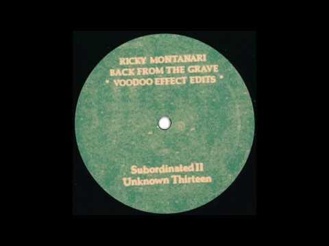 Ricky Montanari – Subordinated II (Voodoo Effect Edit)