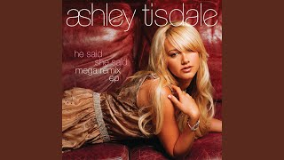 Ashley Tisdale - He Said She Said (Morgan Page Club Edit)