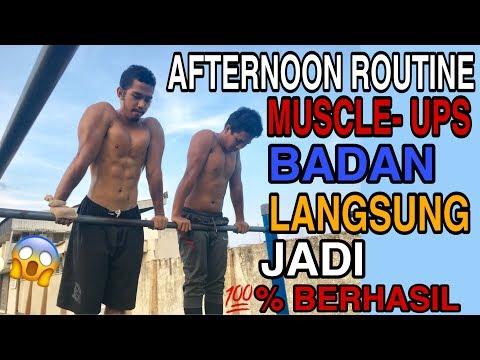 LATIHAN MUSCLE UPS | AFTERNOON ROUTINE | FAUZAN SYAKBAN