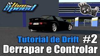 Live For Speed - 💥Tutorial de Drift - Derrapar e controlar #2
