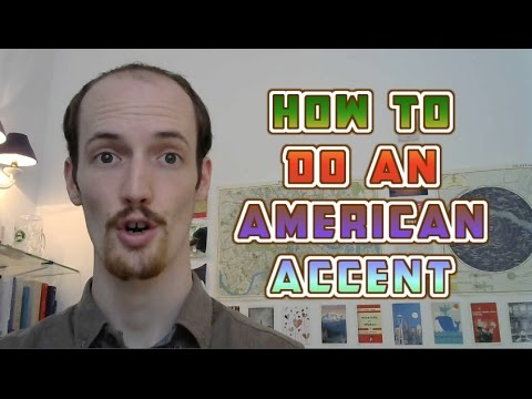 How to Master a General American Accent - Part One