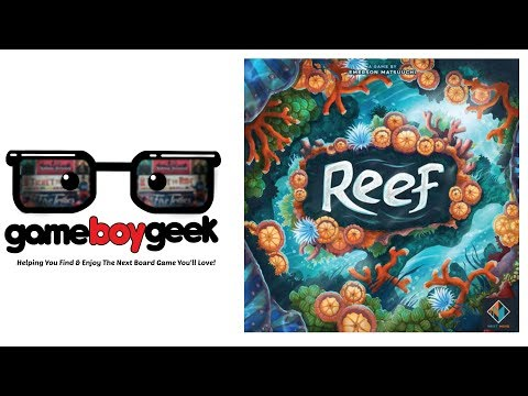 Reef Review with the Game Boy Geek