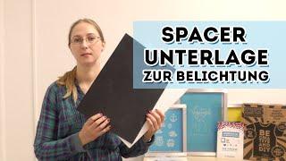 Siebdruckzubehör: Verwendung der Spacer Unterlage - Belichtung
