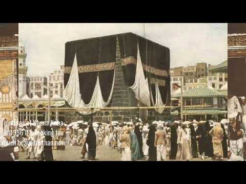 Khana Kaba pictures in 1956 original pictures