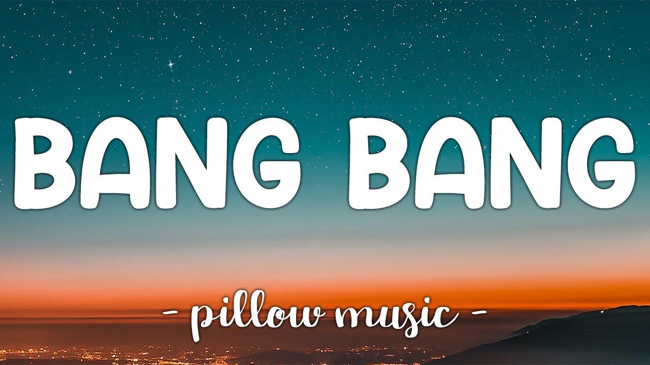 Download Bang Bang - Jessie J With Ariana Grande & Nicki Minaj (Lyrics) 🎵