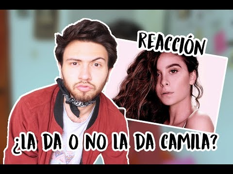 REACCION A CAMILA GALLARDO  Niculos M