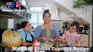 My Easy Lemon Cupcake Recipe ||🇦🇺 Aussie-Nepali🇳🇵Family