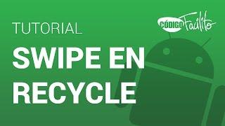 Swipe en Recycler