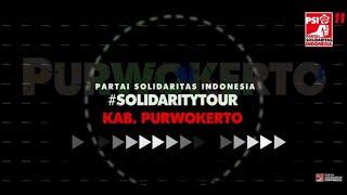 #SolidarityTour JAWA TENGAH - Kab. Banyumas