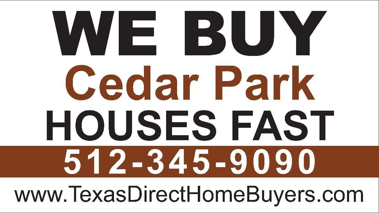 Sell My House Fast Cedar Park | Call 512-345-9090 | We Buy Houses Cedar Park