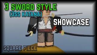 3 SWORD STYLE SHOWCASE | SQUARE PIECE