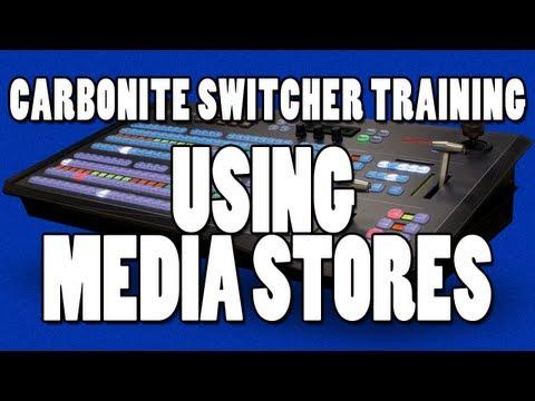 Ross Carbonite Switcher Training - Using Media Stores