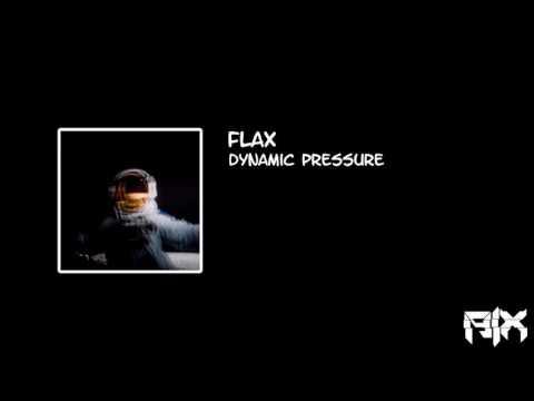 Flax - Dynamic Pressure