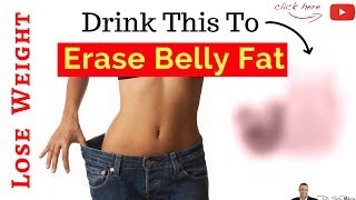 🍷 Drink THIS To Quickly Erase You Belly Fat & Lose Weight [Clinically Proven]
