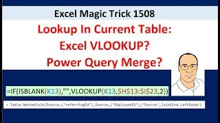 Excel Magic Trick 1508: Lookup In Current Table? Self Join? VLOOKUP or Power Query?