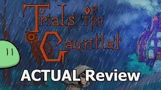 Trials of the Gauntlet ACTUAL Game Review