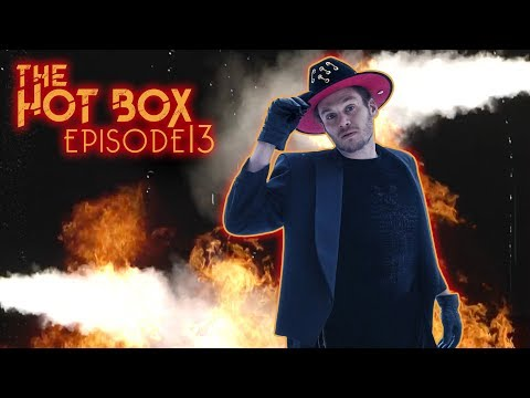 The Hot Box Ep. 13 | Cherub - PS GFY [Remix]