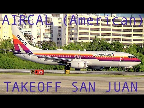 AIRCAL 737-800 HERITAGE LIVERY TAKEOFF - American Airlines San Juan