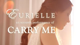 Скачать Eurielle Carry Me Live Acoustic Version
