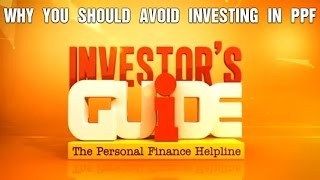 Why You Should Avoid Investing In PPF | Investor's Guide