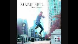 "Mark Bell - ""Music Is Life"""