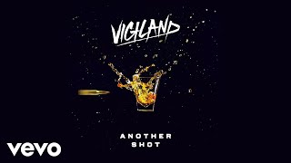 Vigiland - Another Shot‬‬‬