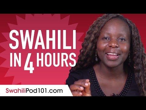 Learn Swahili in 4 Hours - ALL the Swahili Basics You Need