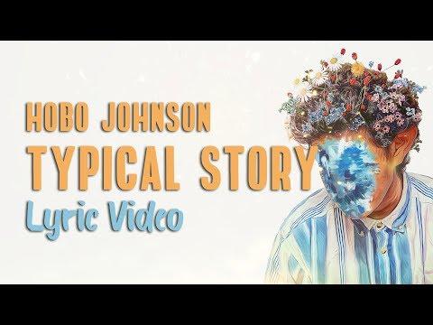hobo-johnson---typical-story-(lyrics)