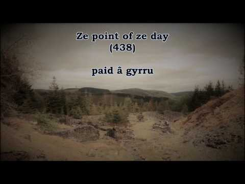 (learning Welsh) paid a gyrru! // ze point of ze day 438