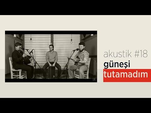 Grup İslami Direniş - Güneşi Tutamadım | Akustik #18