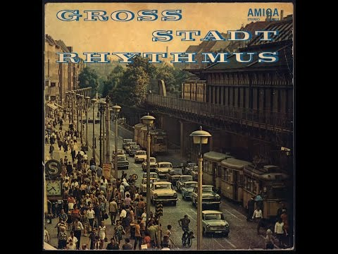 Rundfunk-Tanzorchester Berlin ‎- Gross Stadt Rhythmus (FULL ALBUM, big band, 1970, DDR)
