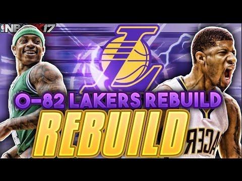 REBUILDING AN 0-82 LA LAKERS TEAM!!! NBA 2K17 MY LEAGUE!!!