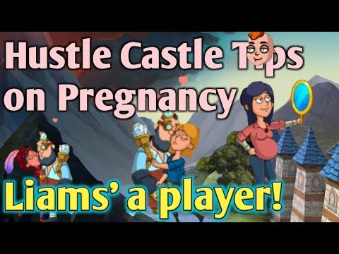 Hustle Castle Tips On Your First Pregnancy! |