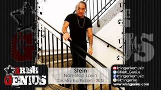 Stein - Non-Stop Lovin [Country Bus Riddim] March 2015