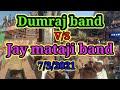 Dumraj band v/s Jay mataji band rmbhava, 7/3/2021