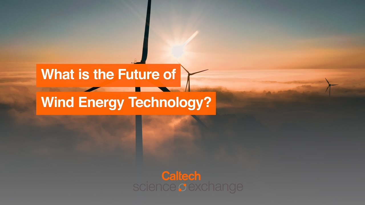 What is the Future of Wind Energy Technology?