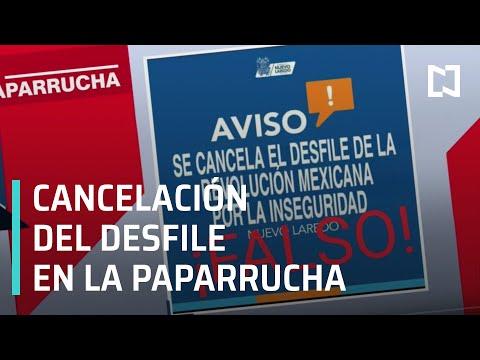 Cancelan desfile de la Revolución Mexicana en Nuevo Laredo, la paparrucha del día