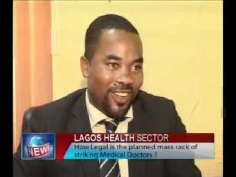 Legality of Lagos State's Plan to Sack Striking Doctors Sought from Legal Experts.flv
