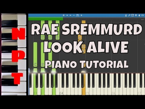 Rae Sremmurd - Look Alive - Piano Tutorial