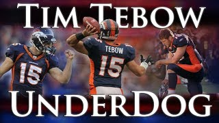 Tim Tebow: Underdog - The Miraculous 2011 Season