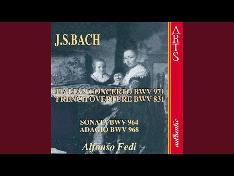 Ouvertüre Nach Französicher Art Bwv 831 H-Moll: Sarabande (Bach)
