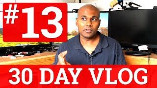 How to Increase YouTube Video Watch Time   13 of 30 Day Vlog Challenge