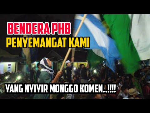 BENDERA PHB~PHB SUKABUMI|PRAJURIT PEMBELA RASULULLAH - YouTube