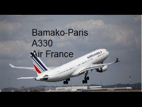 Bamako-Paris en A330 de chez Air France [FSX]