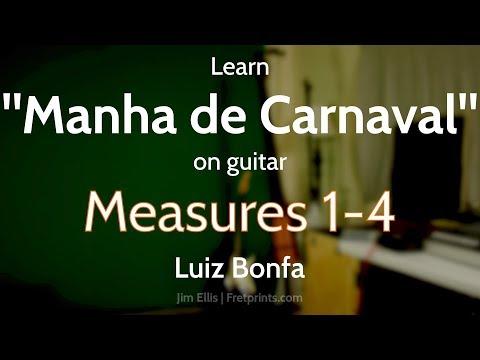 "Learn ""Manha De Carnaval"" (Luiz Bonfa) on Guitar | Measures 1-4"