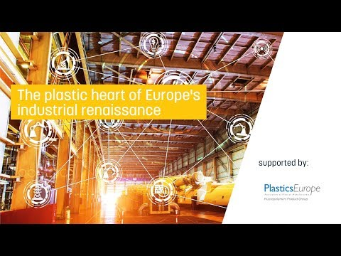 The plastic heart of Europe's industrial renaissance