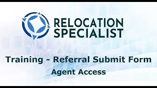 Training Videos - Referral Submit Form Agent Access